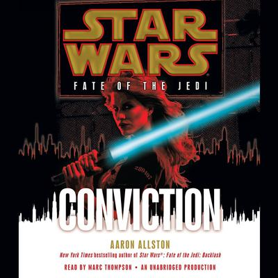 Conviction: Star Wars (Fate of the Jedi) Audiobook, by Aaron Allston