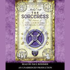 The Sorceress: The Secrets of the Immortal Nicholas Flamel Audiobook, by Michael Scott