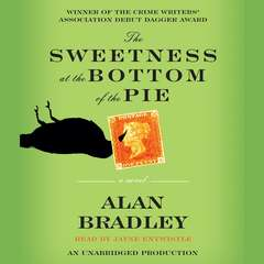 The Sweetness at the Bottom of the Pie: A Flavia de Luce Mystery Audiobook, by Alan Bradley