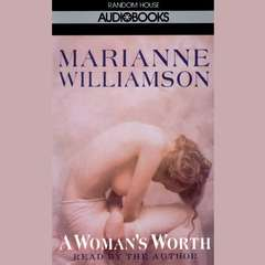 A Womans Worth Audiobook, by Marianne Williamson