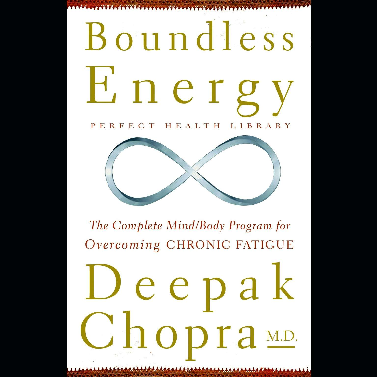 Printable Boundless Energy: The Complete Mind/Body Program for Overcoming Chronic Fatigue Audiobook Cover Art