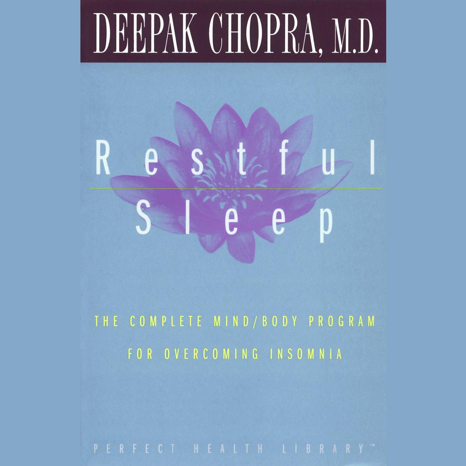 Printable Restful Sleep: The Complete Mind/Body Program for Overcoming Insomnia Audiobook Cover Art