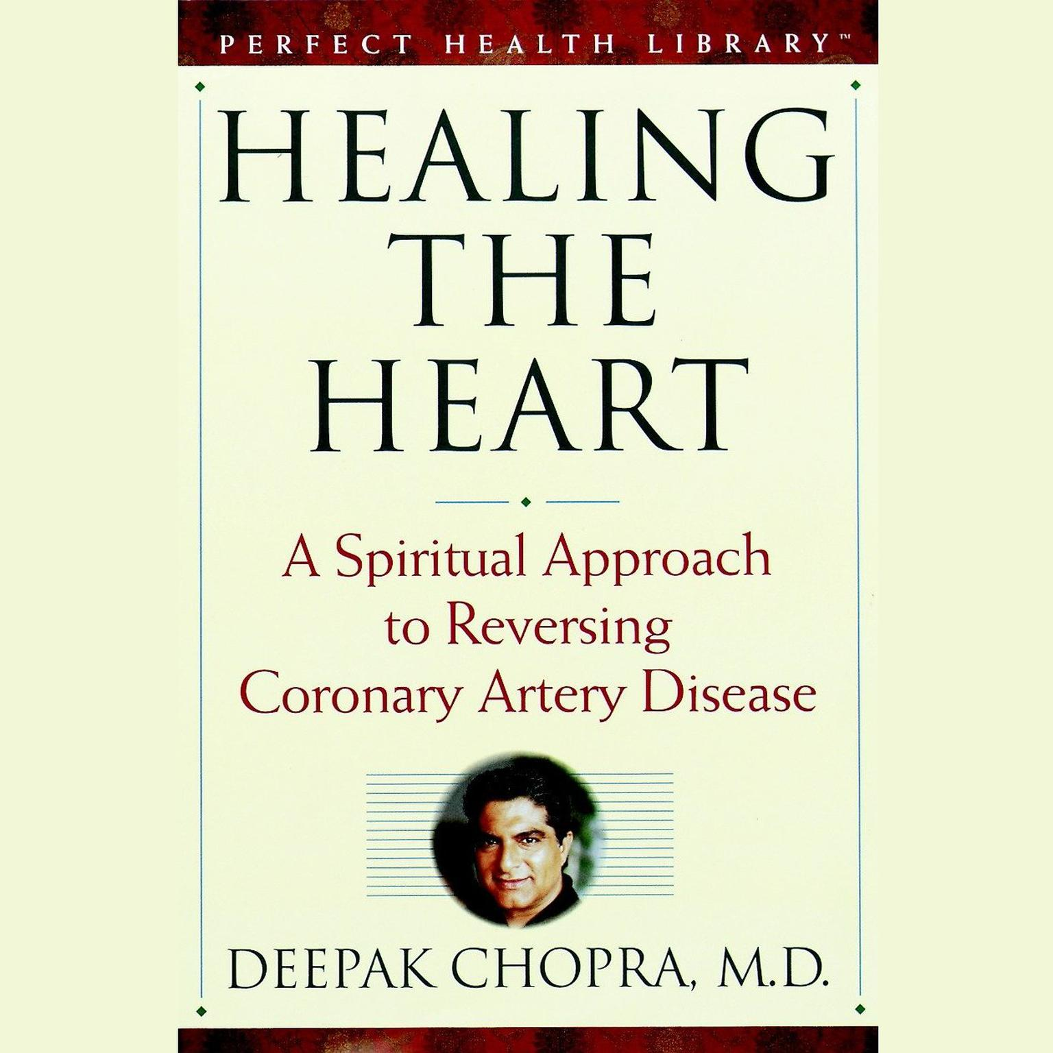 Printable Healing the Heart: A Spiritual Approach to Reversing Coronary Artery Disease Audiobook Cover Art