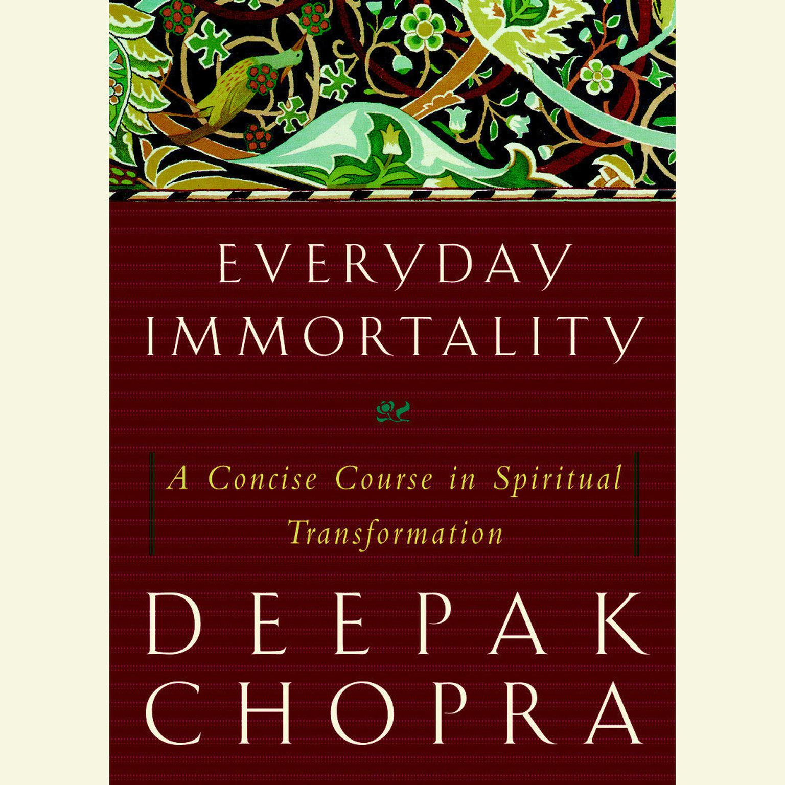 Printable Everyday Immortality: A Concise Course in Spiritual Transformation Audiobook Cover Art