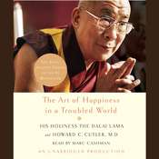 The Art of Happiness in a Troubled World Audiobook, by Tenzin Gyatso