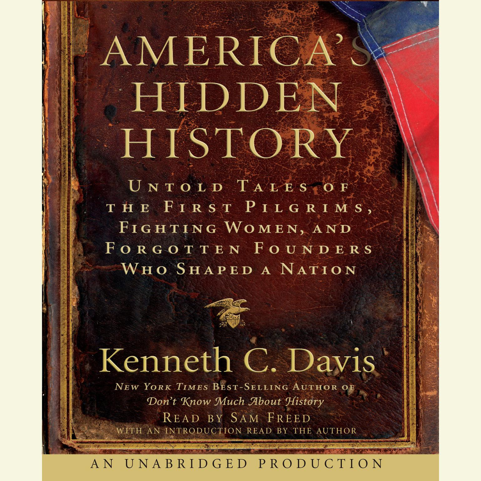 Printable America's Hidden History: Untold Tales of the First Pilgrims, Fighting Women and Forgotten Founders Who Shaped a Nation Audiobook Cover Art