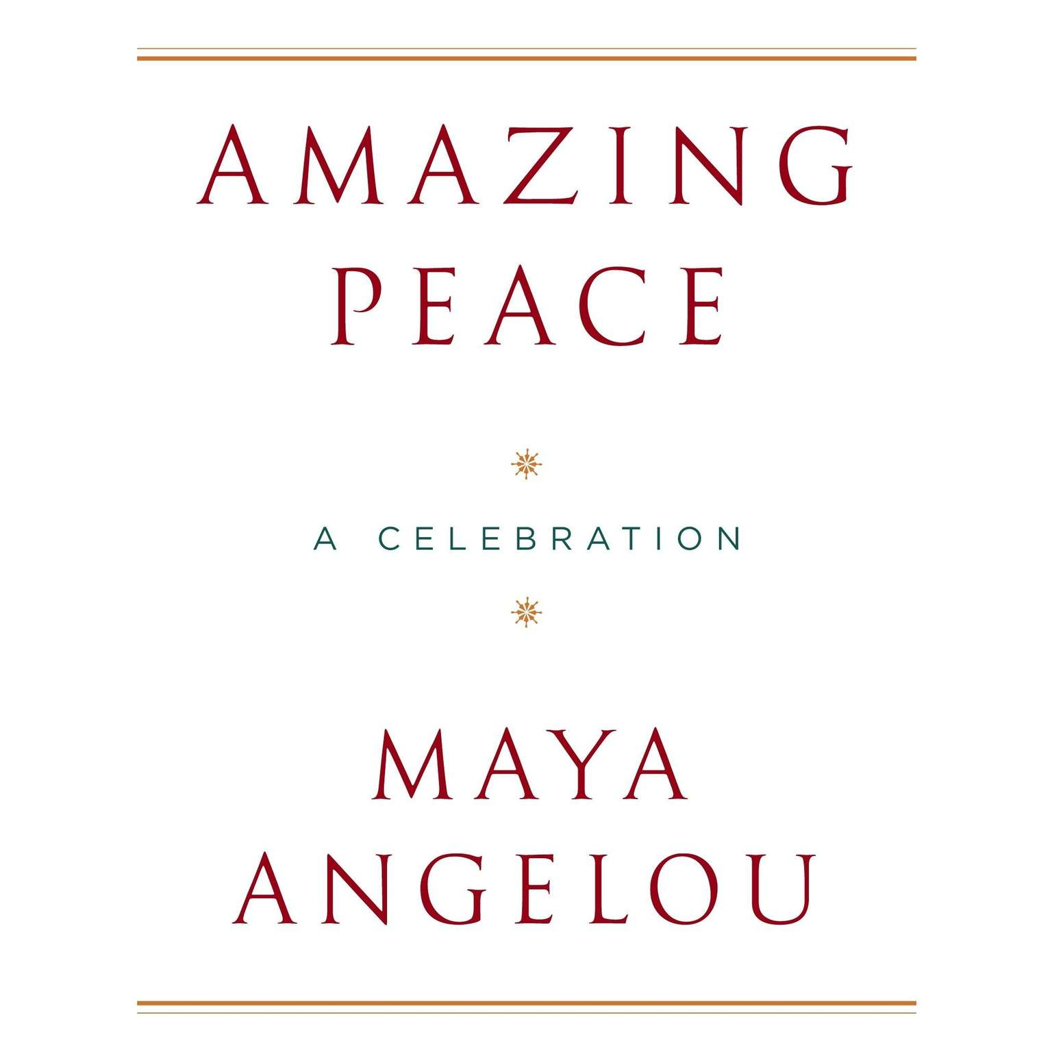 Printable Amazing Peace: And Other Poems by Maya Angelou Audiobook Cover Art