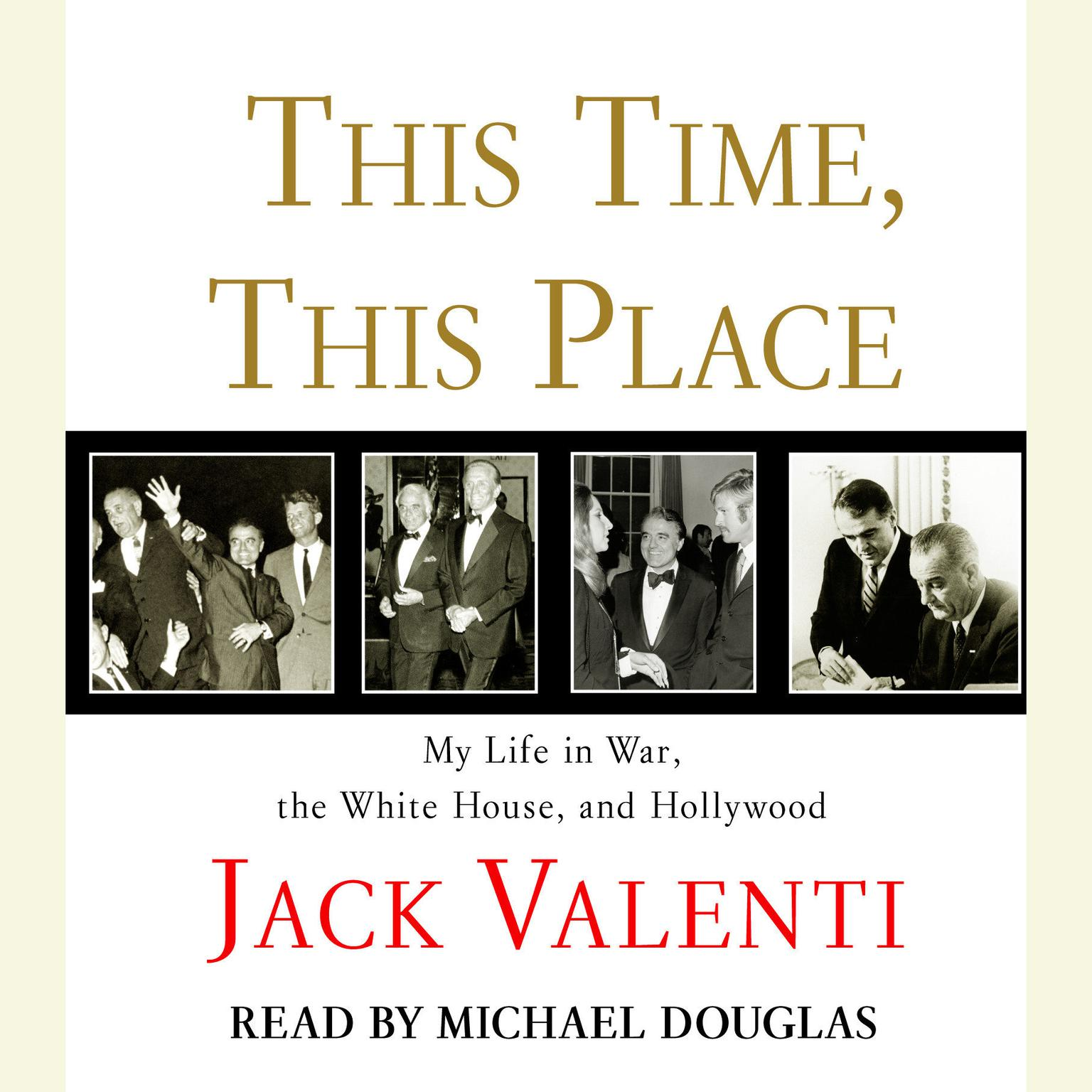 Printable This Time, This Place: My Life in War, the White House, and Hollywood Audiobook Cover Art