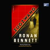 Zugzwang Audiobook, by Ronan Bennett
