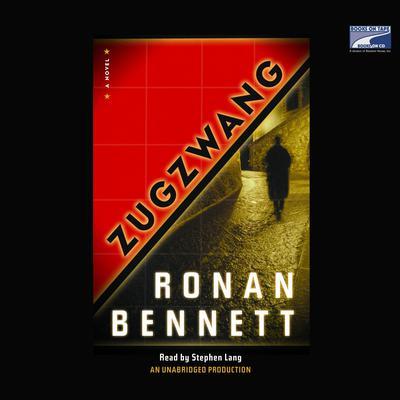 Zugzwang Audiobook, by Ronan Bennett