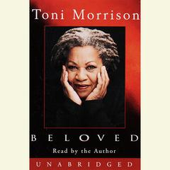 Beloved Audiobook, by Toni Morrison