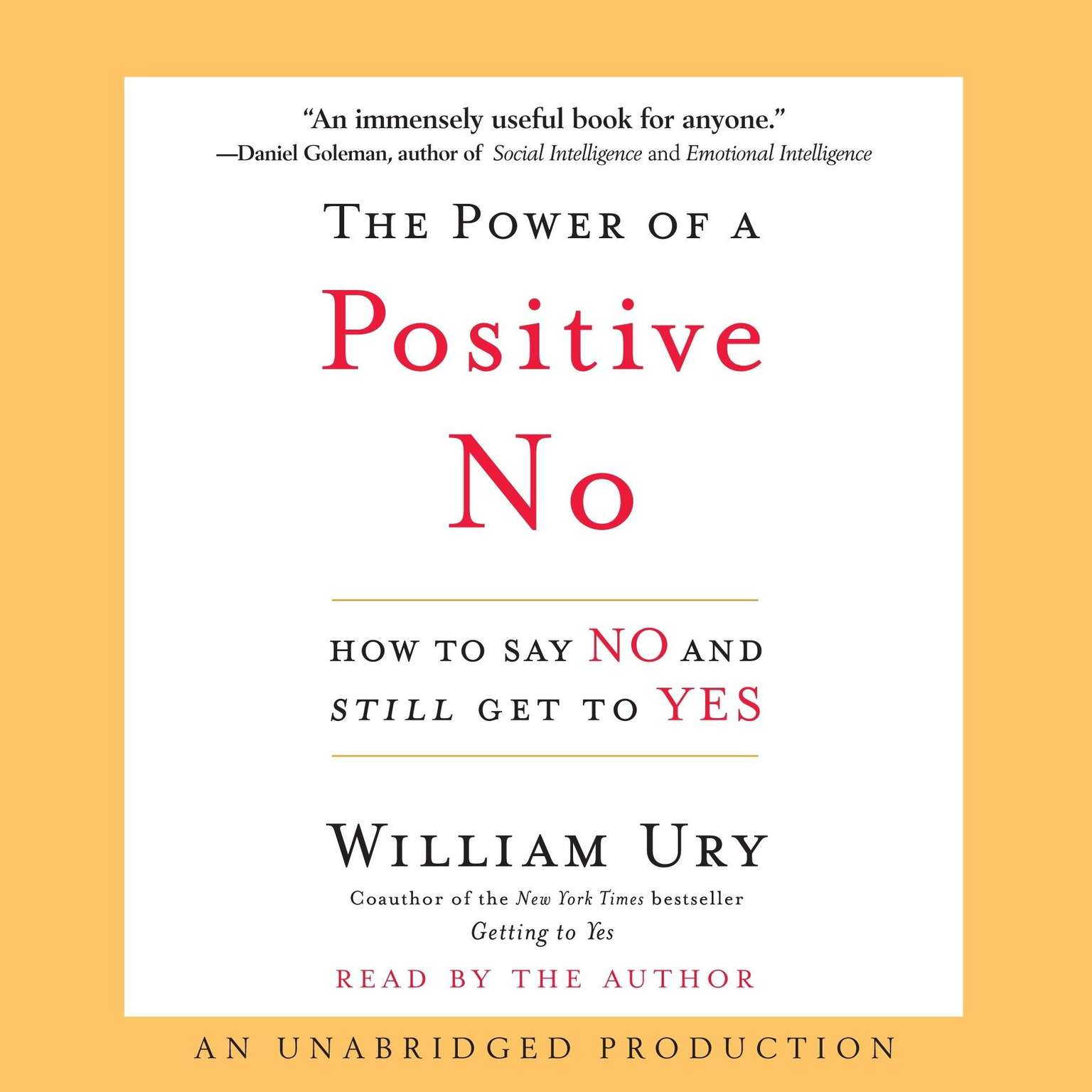 Printable The Power of a Positive No: How to Say No and Still Get to Yes Audiobook Cover Art