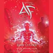 Artemis Fowl: The Lost Colony, by Eoin Colfer