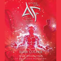 Artemis Fowl 5: The Lost Colony Audiobook, by