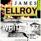 White Jazz: A Novel Audiobook, by James Ellroy