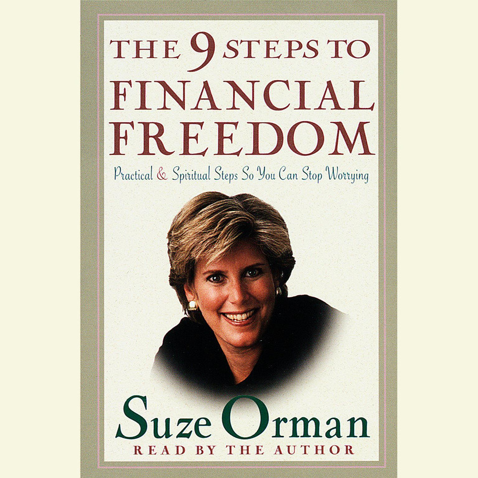 Printable The 9 Steps to Financial Freedom: Practical and Spiritual Steps So You Can Stop Worrying Audiobook Cover Art