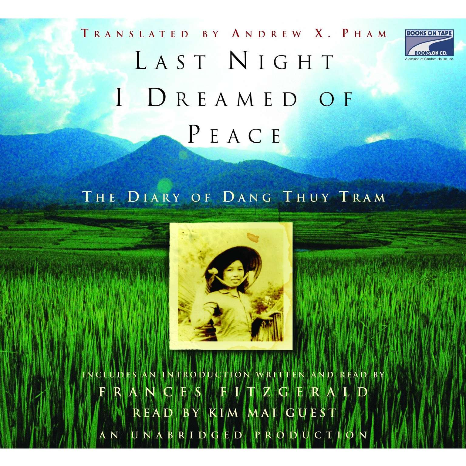Printable Last Night I Dreamed of Peace: The Diary of Dang Thuy Tram Audiobook Cover Art