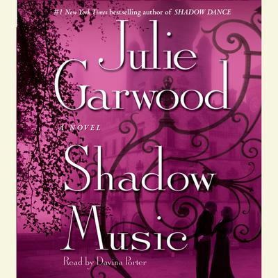 Shadow Music (Abridged): A Novel Audiobook, by Julie Garwood