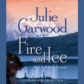 Fire and Ice, by Julie Garwoo