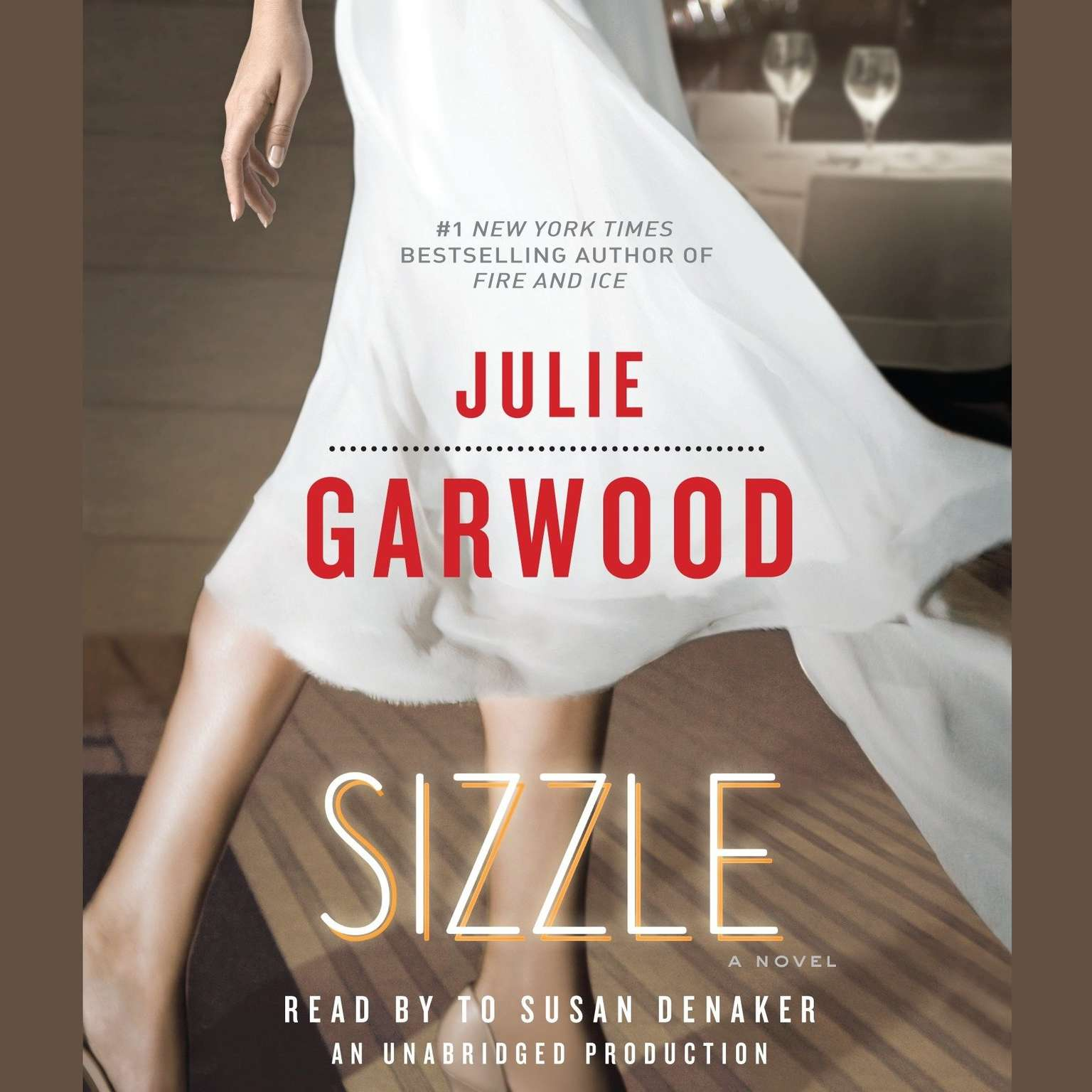 Sizzle: A Novel Audiobook, by Julie Garwood