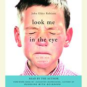 Look Me in the Eye: My Life with Aspergers, by John Elder Robison