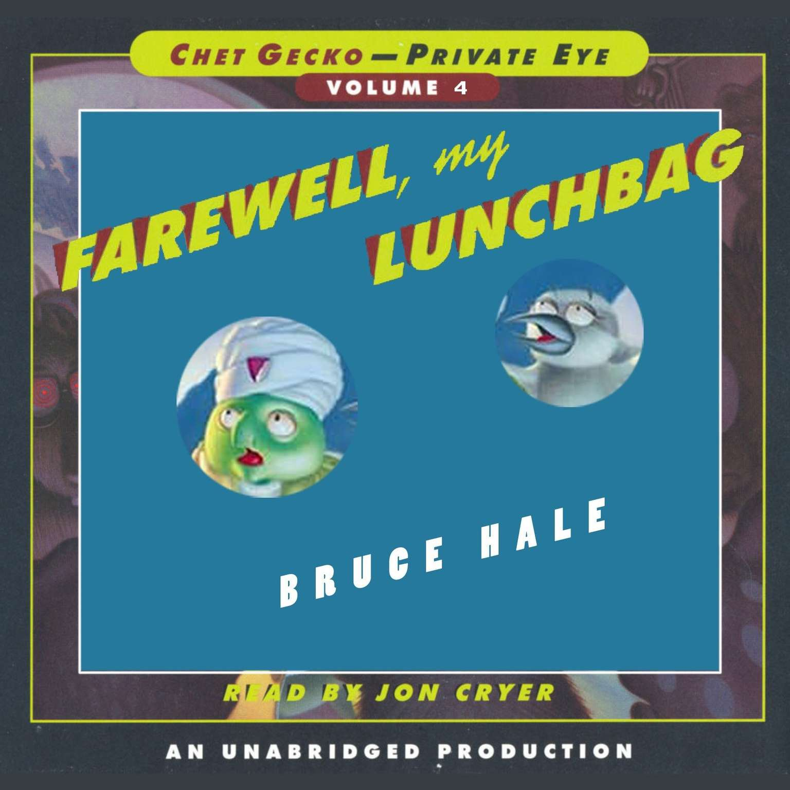 Printable Chet Gecko, Private Eye: Book 4 - Farewell, My Lunchbag Audiobook Cover Art