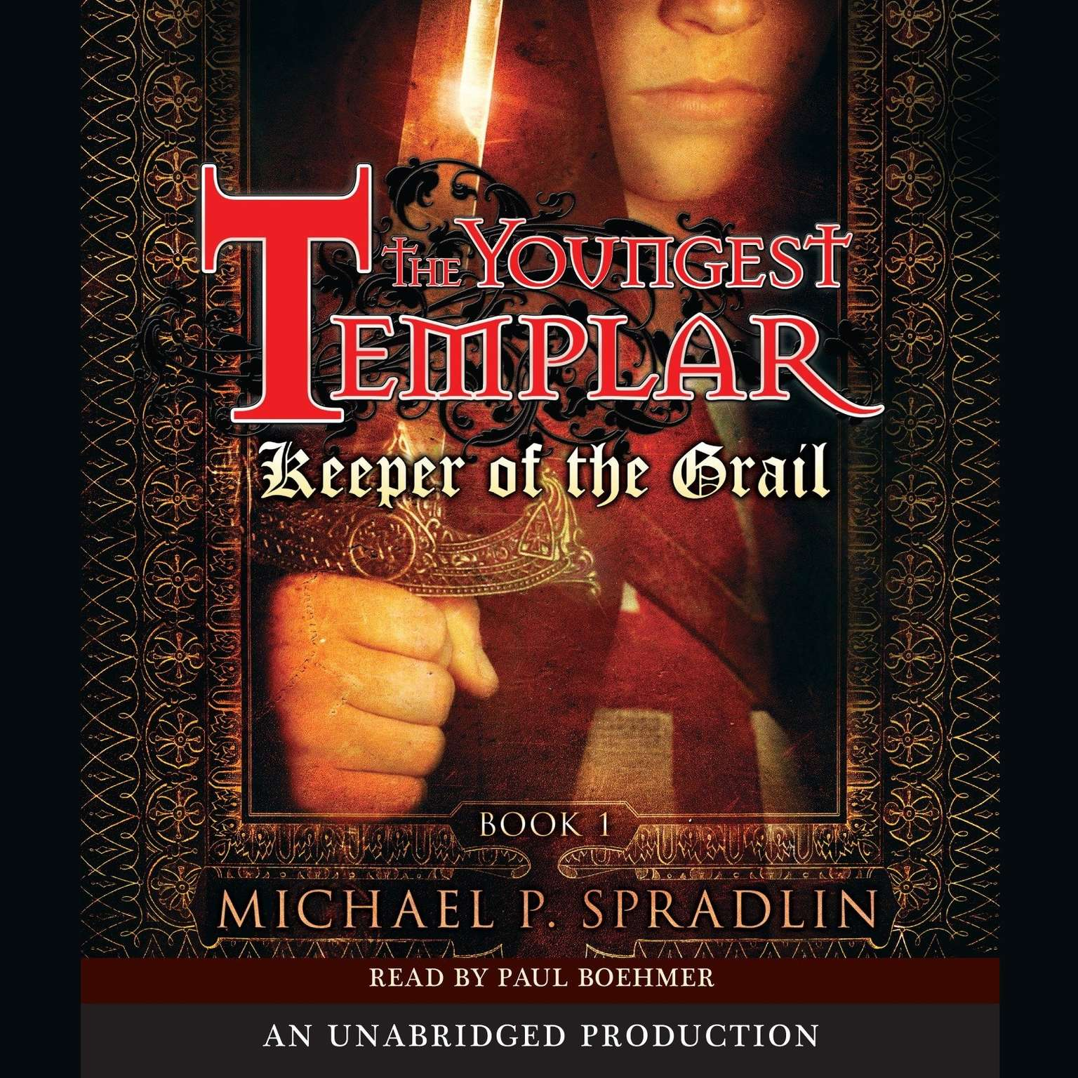 Printable Keeper of the Grail: The Youngest Templar Trilogy, Book 1 Audiobook Cover Art