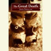 The Great Death Audiobook, by John Smelcer