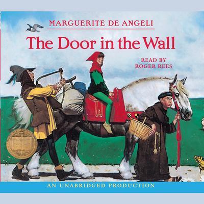 The Door in the Wall Audiobook, by Marguerite De Angeli
