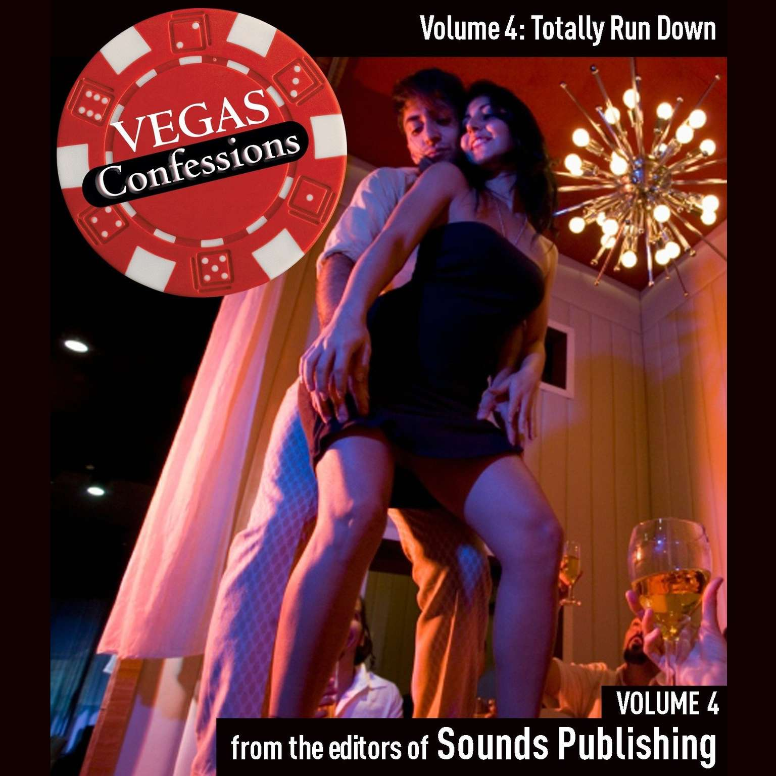 Printable Vegas Confessions 4: Totally Run Down Audiobook Cover Art