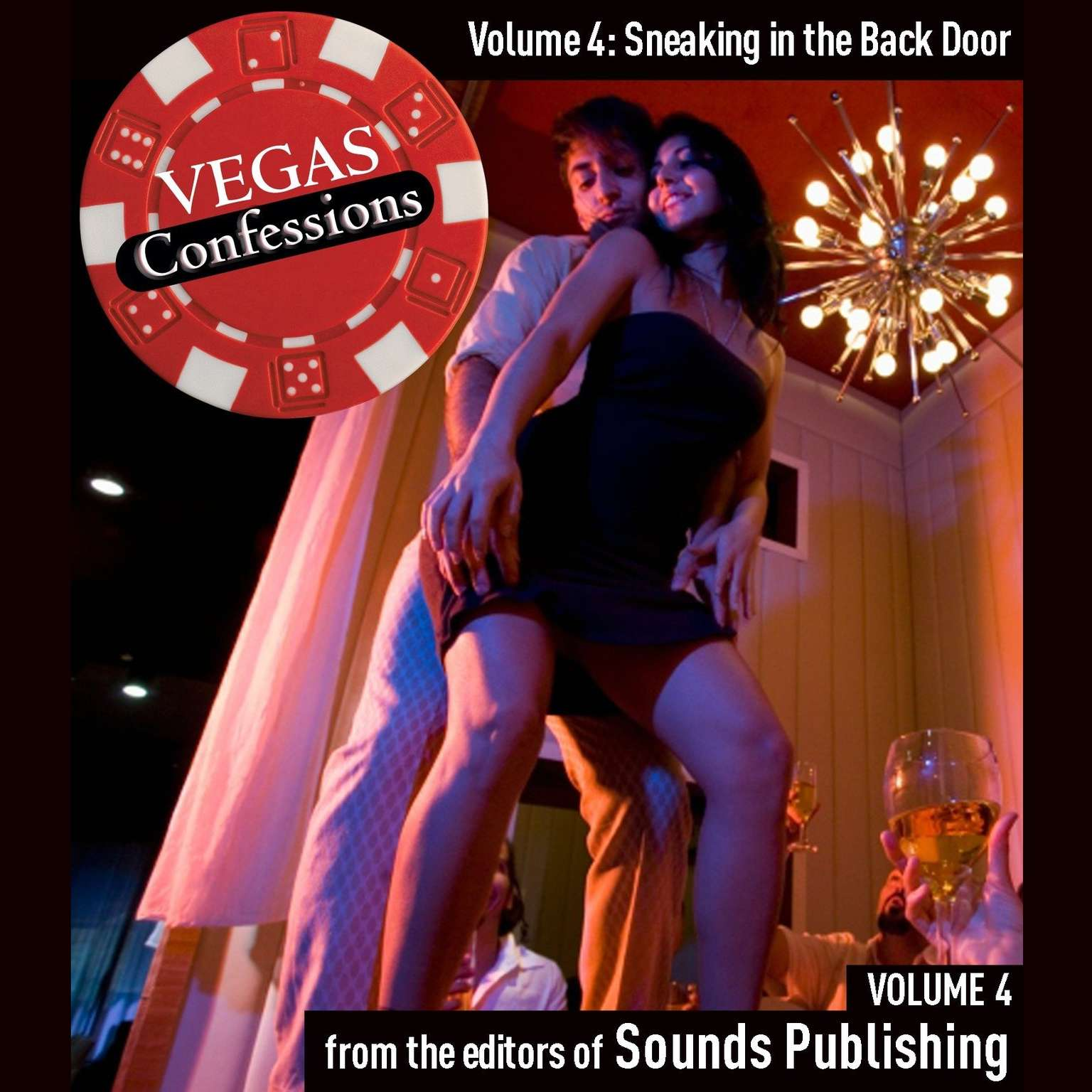 Printable Vegas Confessions 4: Sneaking in the Back Door Audiobook Cover Art