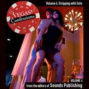 Vegas Confessions 4: Stripping with Sole Audiobook, by the Editors of Sounds Publishing