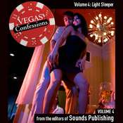 Vegas Confessions 4: Light Sleeper Audiobook, by the Editors of Sounds Publishing