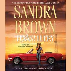 Texas! Lucky: A Novel Audiobook, by Sandra Brown