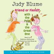 Friend or Fiend? with the Pain and the Great One, by Judy Blume