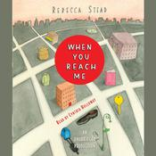 When You Reach Me Audiobook, by Rebecca Stead