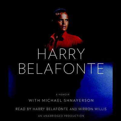 My Song: A Memoir Audiobook, by Harry Belafonte
