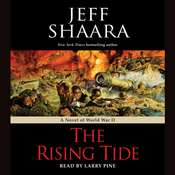 The Rising Tide: A Novel of World War II Audiobook, by Jeffrey M. Shaara