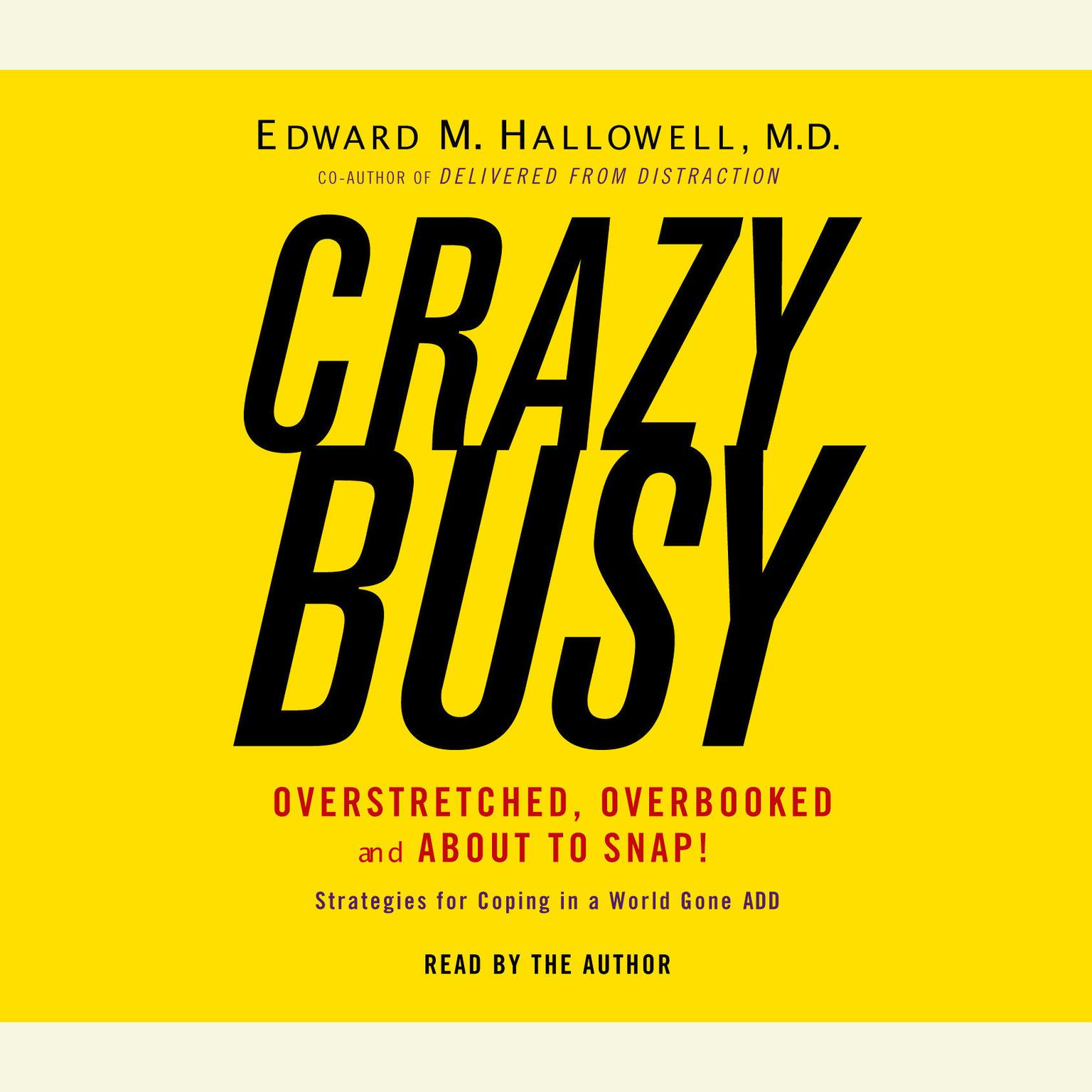 Printable Crazybusy: Overstretched, Overbooked, and About to Snap! Strategies for Handling Your Fast-Paced Life Audiobook Cover Art