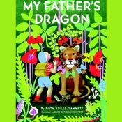 My Fathers Dragon, by Ruth Stiles Gannett