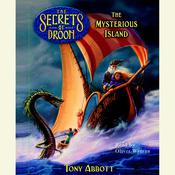 The Mysterious Island, The Secrets of Droon Book 3 Audiobook, by Tony Abbott
