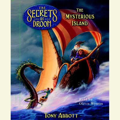 The Mysterious Island, The Secrets of Droon Book 3 Audiobook, by