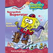 SpongeBob Squarepants #5: SpongeBob Superstar Audiobook, by Annie Auerbach