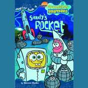 SpongeBob Squarepants #6: Sandys Rocket Audiobook, by Steven Banks