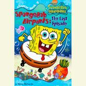 SpongeBob Squarepants #8: SpongeBob AirPants: The Lost Episode Audiobook, by Kitty Richards