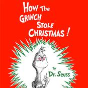 How the Grinch Stole Christmas Audiobook, by Dr. Seuss, Seuss