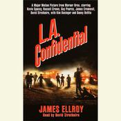 LA Confidential, by James Ellroy