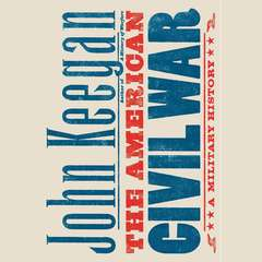 The American Civil War: A Military History Audiobook, by John Keegan