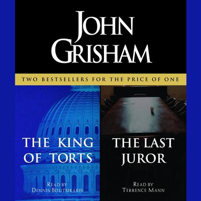 The King of Torts / The Last Juror Audiobook, by John Grisham