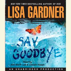 Say Goodbye Audiobook, by